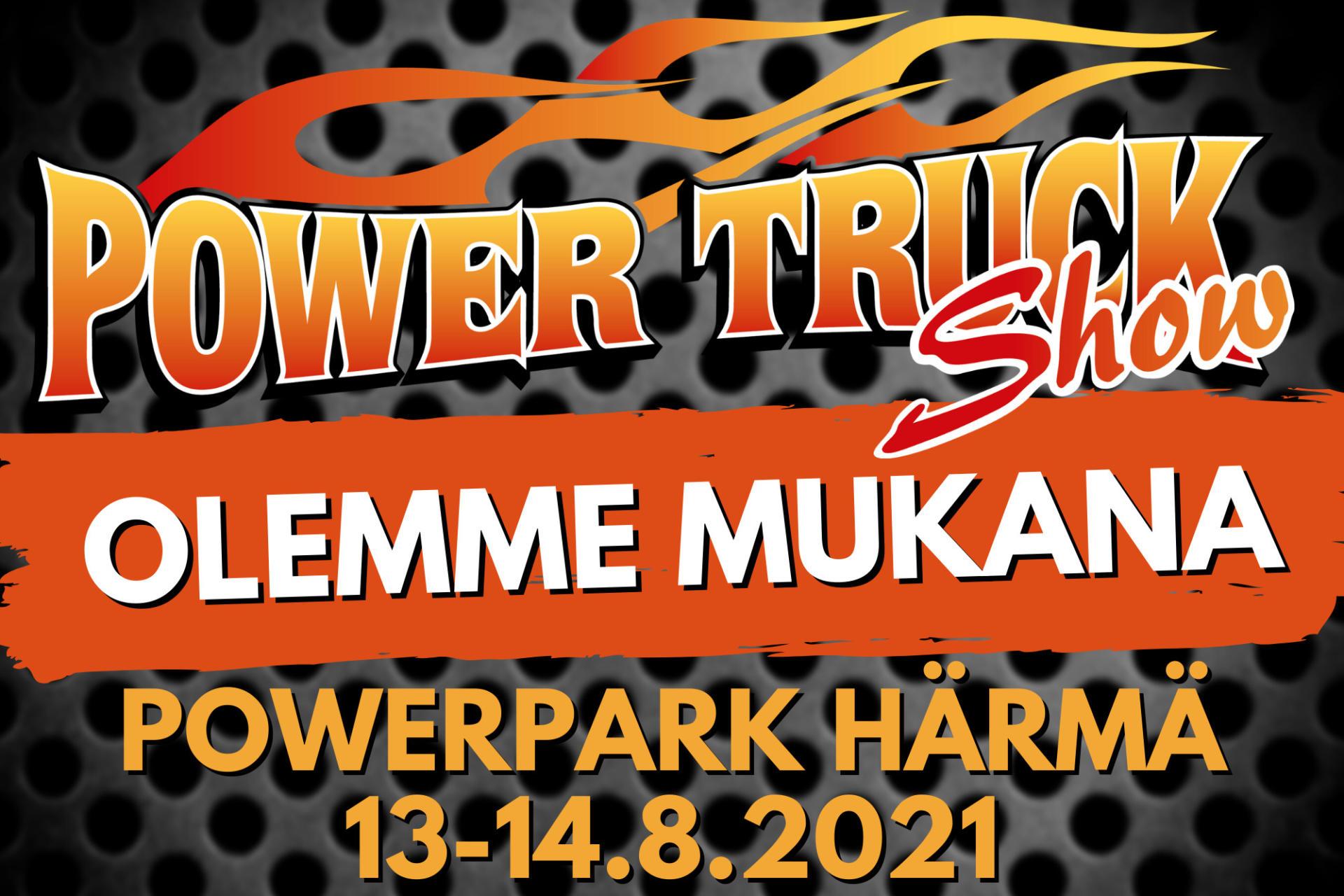 Sigma Trukit mukana Power Truck Show:ssa 13-14.8.2021